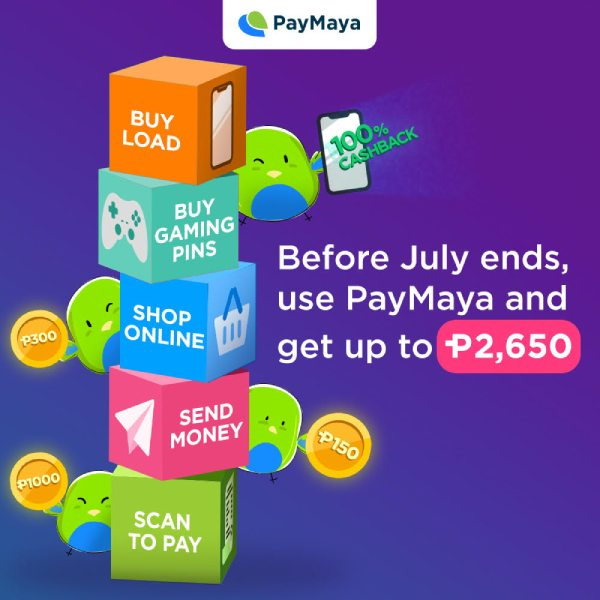 Say bye to July with as much as P2650 in cashback and more amazing perks from PayMaya!