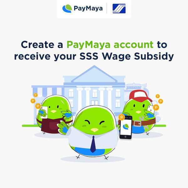 SSS partners with PayMaya for safe and convenient cash subsidy and loan proceeds disbursement